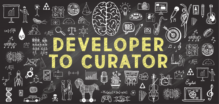 Developer to Curator
